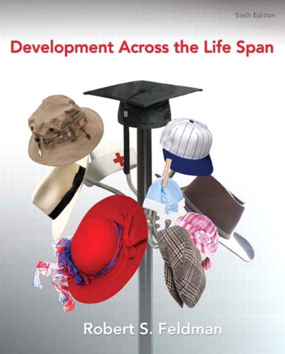 9780205805914: Development Across the Life Span (6th Edition)