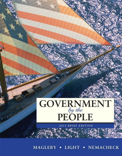 Government by the People, 2011 Brief Edition: David B. Magleby,