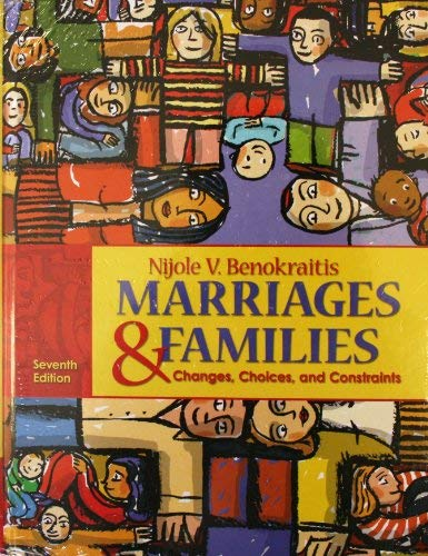 9780205808465: Marriages and Families: Changes, Choices and Constraints with MyFamilyLab and Pearson eText (7th Edition)