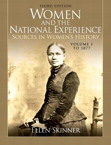 9780205809356: Women and the National Experience: Sources in Women's History, Volume 1 to 1877