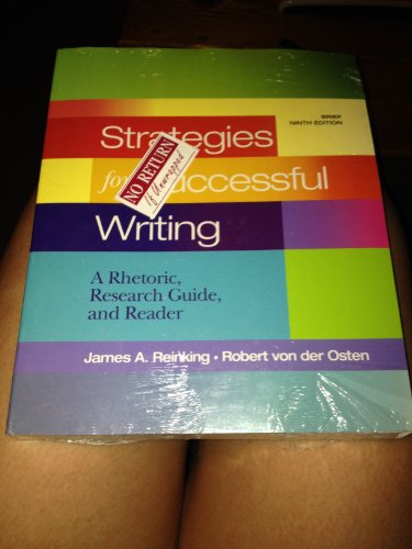 9780205809578: Strategies for Successful Writing: A Rhetoric, Reader and Research Guide, with MyCompLab and Pearson eText (9th Edition)
