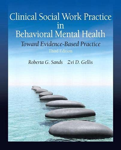 9780205820160: Clinical Social Work Practice in Behavioral Mental Health: Toward Evidence-Based Practice (3rd Edition)