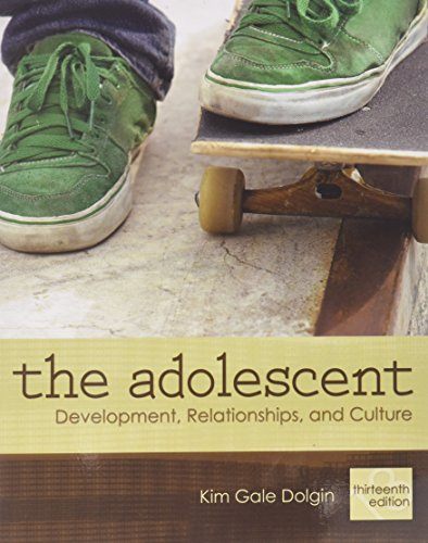 9780205821679: The Adolescent: Development, Relationships, and Culture