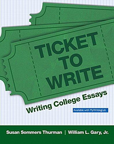9780205822782: Ticket to Write: Writing College Essays