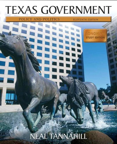 9780205825400: Texas Government: Policy and Politics (Longman Study Edition) (11th Edition)