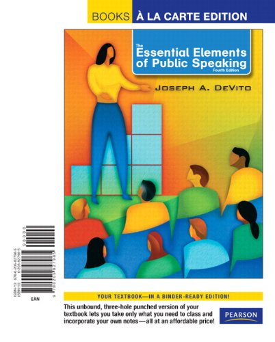9780205827985: The Essential Elements of Public Speaking, Books a la Carte Edition (4th Edition)