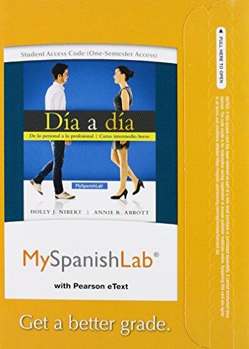 9780205829033: MySpanishLab with Pearson eText -- Access Card -- for Día a día (one semester access)