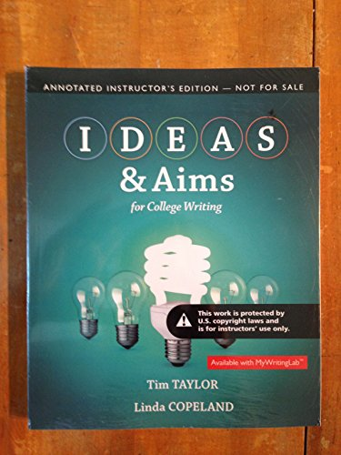 9780205830626: IDEAS & Aims for College Writing (Annotated Instructor's Edition)