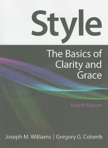 9780205830763: Style: The Basics of Clarity and Grace, 4th Edition