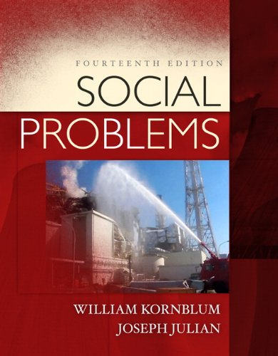 Social Problems (14th Edition): William Kornblum, Joseph
