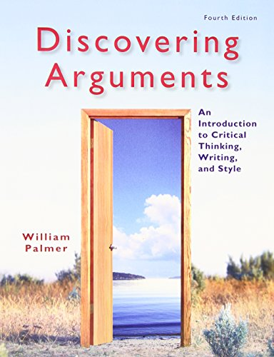 9780205834457: Discovering Arguments: An Introduction to Critical Thinking, Writing, and Style (4th Edition)