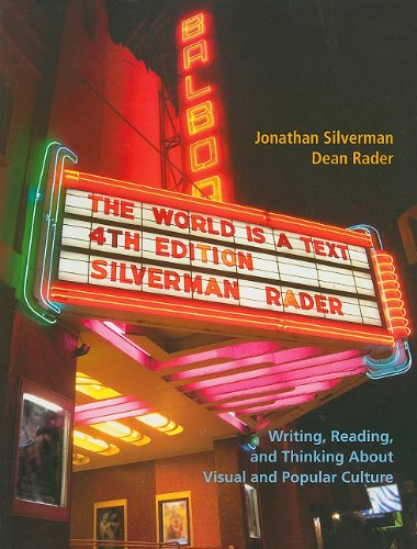 The World is a Text (4th Edition): Silverman, Jonathan; Rader,