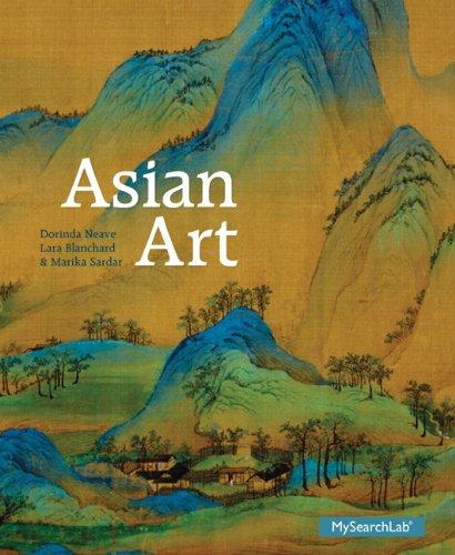 Asian Art: Neave, Dorinda; Blanchard,