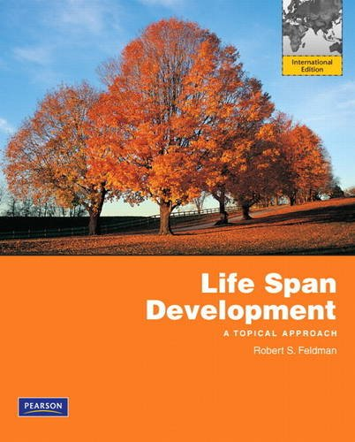 9780205840212: Life Span Development: A Topical Approach: International Edition
