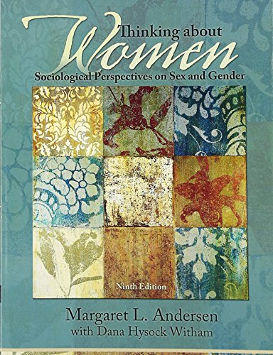 Thinking About Women (9th Edition) (0205840957) by Andersen, Margaret L.; Witham, Dana Hysock