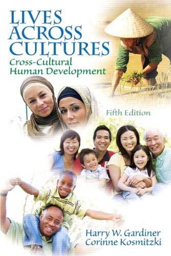 9780205841745: Lives Across Cultures: Cross-Cultural Human Development (5th Edition)