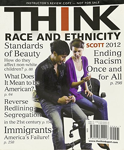 9780205842216: Think Race and Ethnicity