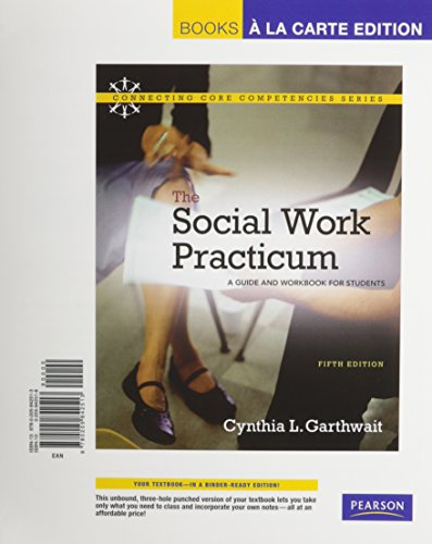 9780205842513: Social Work Practicum. The: A Guide and Workbook for Students, Books a la Carte Edition (5th Edition)