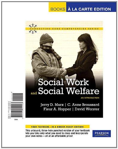 Social Work and Social Welfare: An Introduction,: Marx, Jerry D.Broussard,