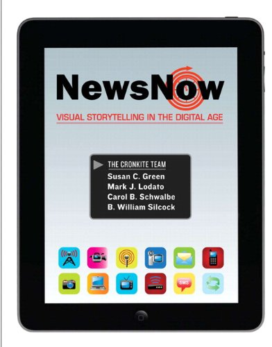 9780205844333: News Now: Visual Storytelling in the Digital Age Plus MySearchLab with eText -- Access Card Package