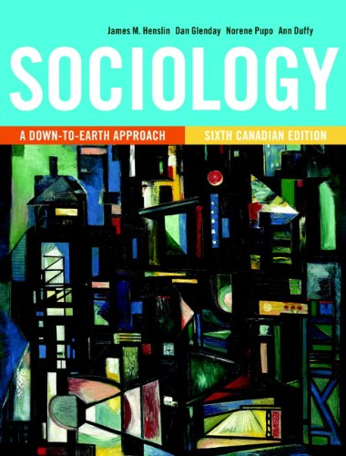 9780205844623: Sociology: A Down-to-Earth Approach, Sixth Canadian Edition (6th Edition)