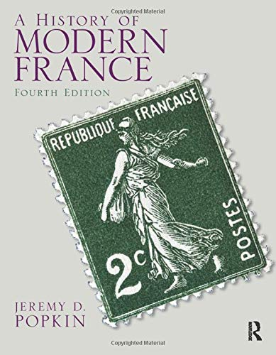 9780205846825: A History of Modern France