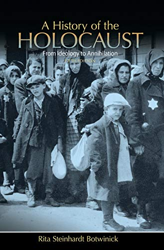 9780205846894: A History of the Holocaust: From Ideology to Annihilation