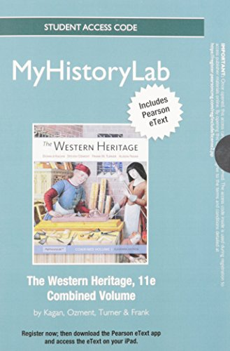 9780205847440: NEW MyHistoryLab with Pearson eText -- Standalone Access Card -- for The Western Heritage (11th Edition)