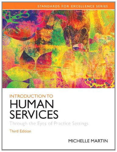 9780205848058: Introduction to Human Services: Through the Eyes of Practice Settings (3rd Edition) (Standards for Excellence)