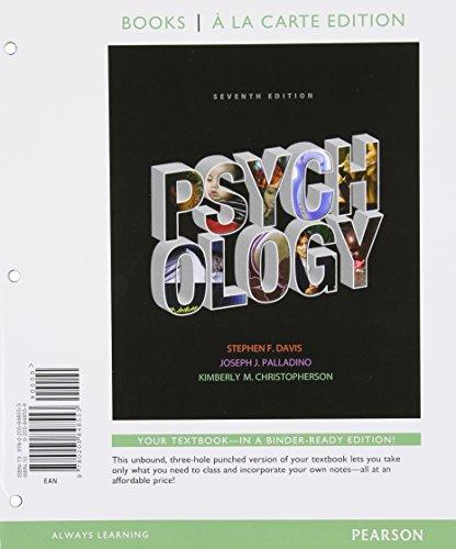 Psychology, Books a la Carte Edition: Davis, Stephen F.; Palladino, Joseph J.; Christopherson, ...