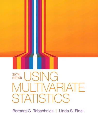 9780205849574: Using Multivariate Statistics (6th Edition)