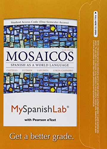 9780205849703: MySpanishLab with Pearson eText -- Access Card -- for Mosaicos: Spanish as a World Language (one semester access) (6th Edition)