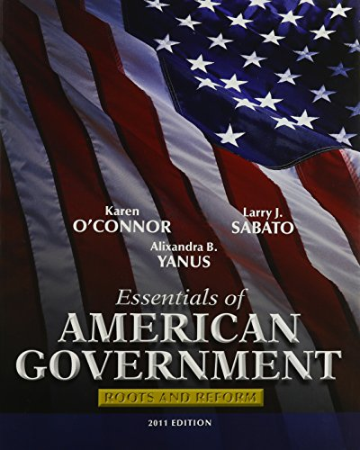 9780205850044: Essentials of American Government: Roots and Reform, 2011 Edition, and California Politics (Longman State Politics Series), MyPoliSciLab with Pearson ... Access Card , Package (10th Edition)