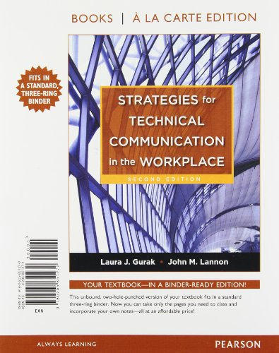 Strategies for Technical Communication Workplace, Books a: Laura J. Gurak;