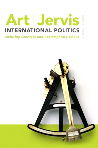 9780205851645: International Politics: Enduring Concepts and Contemporary Issues (11th Edition)