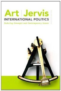 9780205851812: International Politics: Enduring Concepts and Contemporary Issues (11th Edition) (Instructor's Review Copy)