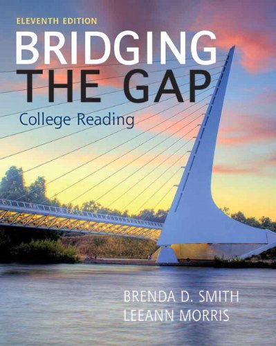 9780205852062: Bridging the Gap (11th Edition)