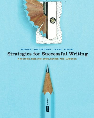 Strategies for Successful Writing: A Rhetoric, Research Guide, Reader, and Handbook, Fifth Canadian...