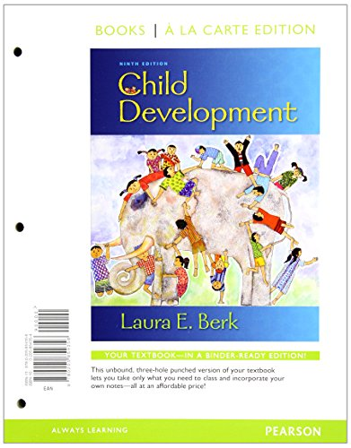 Child Development, Books a la Carte Edition: Laura Berk