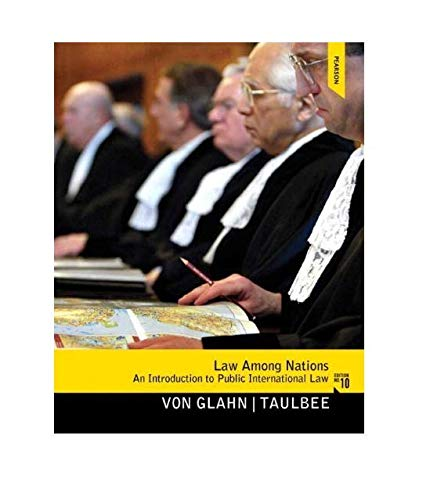 9780205855773: Law Among Nations: An Introduction to Public International Law