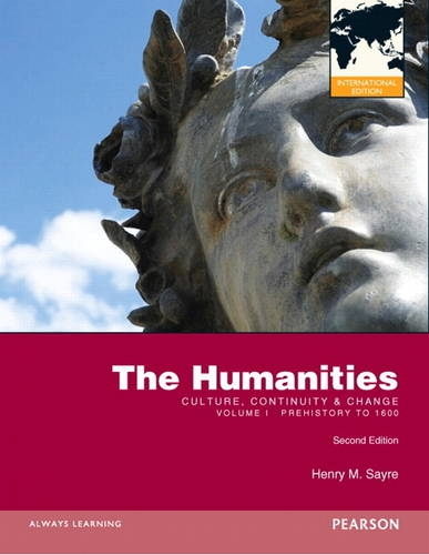9780205856350: The Humanities: Culture, Continuity and Change, Volume I: Prehistory to 1600: International Edition