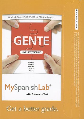 9780205856763: MySpanishLab with Pearson eText -- Access Card -- for Gente: Nivel intermedio (one semester access) (myspanishlab (Access Codes))