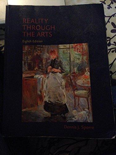 9780205858330: Reality Through the arts 8th ed.