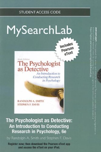 9780205859306: The MySearchLab with Pearson eText -- Standalone Access Card -- for Psychologist as Detective: An Introduction to Conducting Research in Psychology (6th Edition) (MySearchLab (Access Codes))