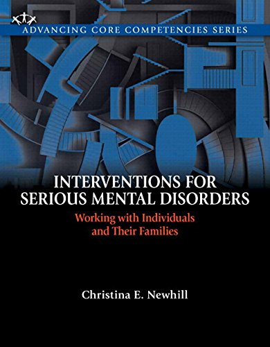 9780205859962: Interventions for Serious Mental Disorders: Working with Individuals and Their Families, Enhanced Pearson eText -- Access Card