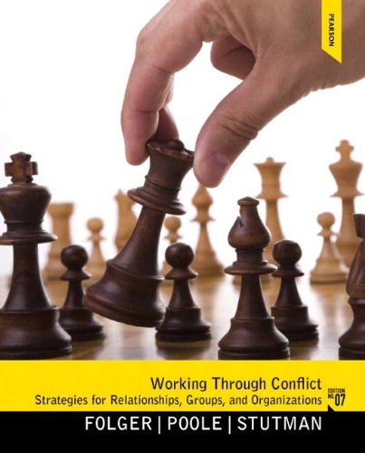 9780205860920: Working through Conflict: Strategies for Relationships, Groups, and Organizations Plus MySearchLab with eText -- Access Card Package (7th Edition)