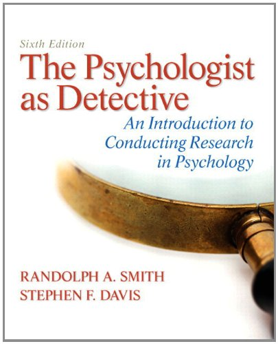 9780205861798: The Psychologist as Detective: An Introduction to Conducting Research in Psychology Plus MyLab Search with eText -- Access Card Package (6th Edition)