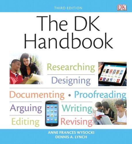 The DK Handbook (3rd Edition): Lynch, Dennis A., Wysocki, Anne Frances