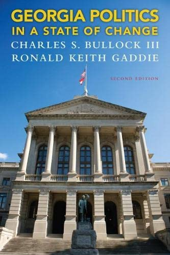 9780205864676: Georgia Politics in a State of Change (2nd Edition)