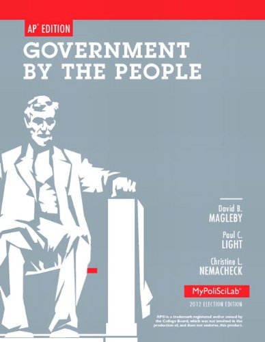 9780205865772: Government by the People. David B. Magleby, Paul C. Light